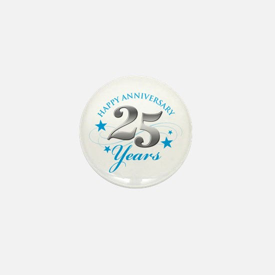 Happy Anniversary 25 years Mini Button