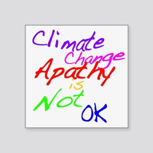Climate Change Apathy is Not OK Sticker