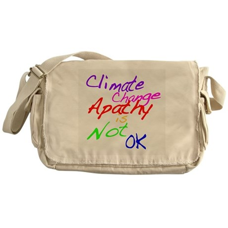 Climate Change Apathy is Not OK Messenger Bag