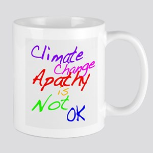 Climate Change Apathy is Not OK Mug