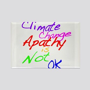 Climate Change Apathy is Not OK Rectangle Magnet