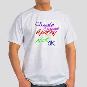 Climate Change Apathy is Not OK T-Shirt