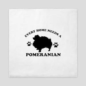 Every home needs a Pomeranian Queen Duvet
