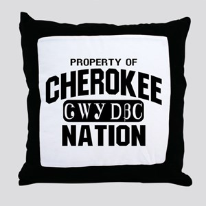 Property of Cherokee Nation Throw Pillow