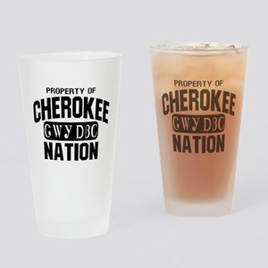 Property of Cherokee Nation Drinking Glass