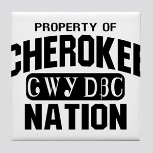 Property of Cherokee Nation Tile Coaster