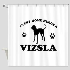 Every home needs a Vizsla Shower Curtain