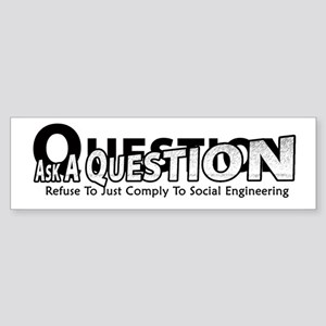 Witty Social Comment Sticker (Bumper)