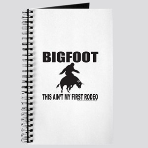 BIGFOOT THIS AIN'T MY FIRST RODEO Journal