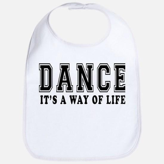 Dance It's A Way Of Life Bib