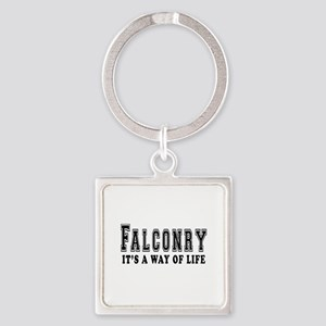 Falconry It's A Way Of Life Square Keychain