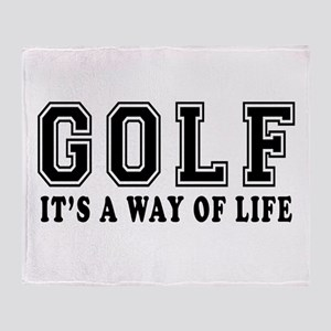 Golf It's A Way Of Life Throw Blanket