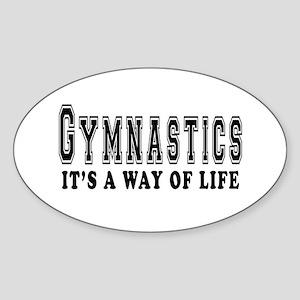 Gymnastics It's A Way Of Life Sticker (Oval)
