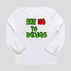 27749c9e9 Drugs Bad Baby T-Shirts - CafePress