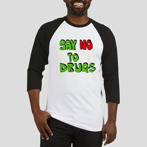 Say No To Drugs Baseball Jersey