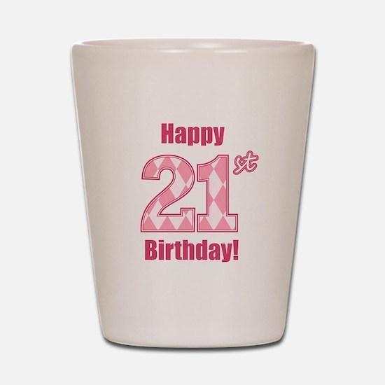 Happy 21st Birthday - Pink Argyle Shot Glass