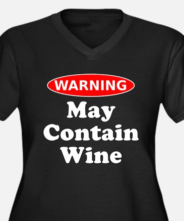 May Contain Wine Warning Plus Size T-Shirt