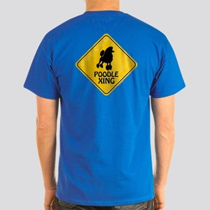 Poodle Xing (2-sided) Dark T-Shirt