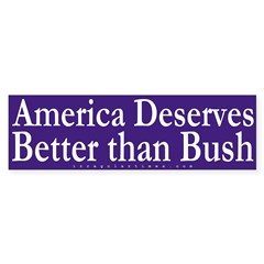 America Deserves Better Bumper Bumper Sticker