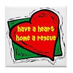 Have-A-Heart Ceramic Tile Coaster