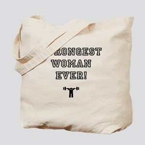 STRONGEST WOMAN EVER! Tote Bag