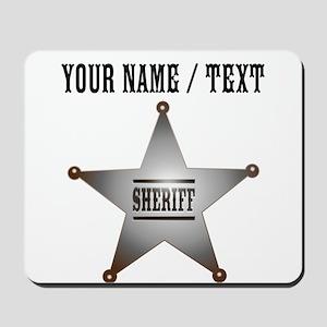 Custom Sheriff Badge Mousepad