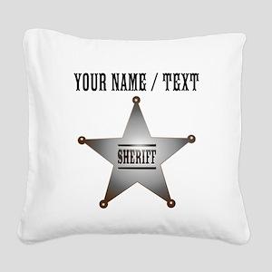 Custom Sheriff Badge Square Canvas Pillow