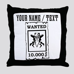 Custom Wanted Poster Throw Pillow