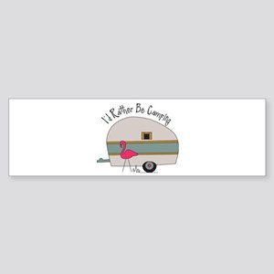Id Rather Be Camping Bumper Sticker