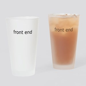Front End Drinking Glass