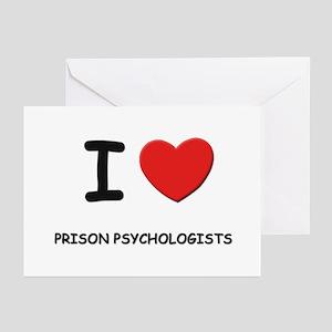 I love prison psychologists Greeting Cards (Packag