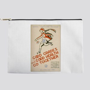 Good Grades and Good Health Makeup Pouch