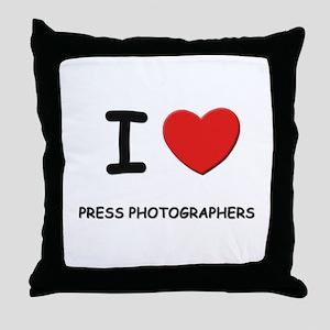 I love press photographers Throw Pillow