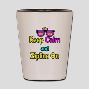 Crown Sunglasses Keep Calm And Zipline On Shot Gla