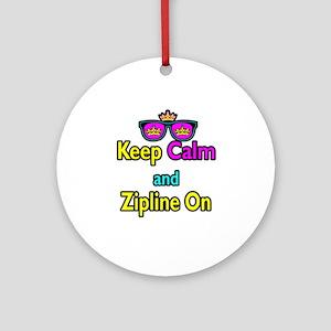 Crown Sunglasses Keep Calm And Zipline On Ornament