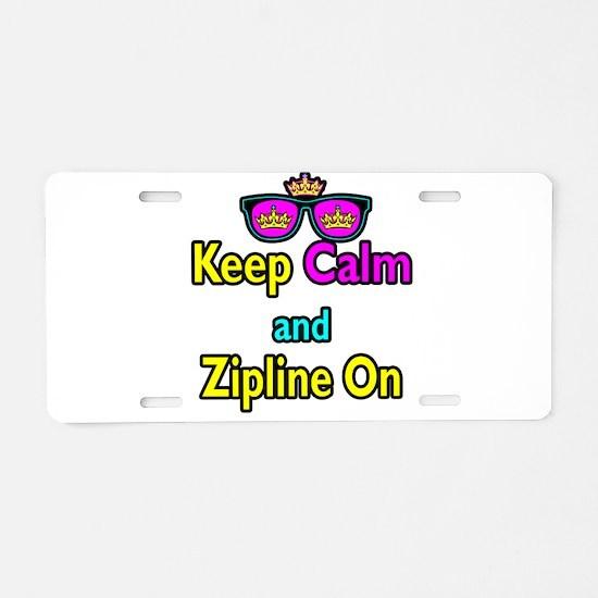 Crown Sunglasses Keep Calm And Zipline On Aluminum