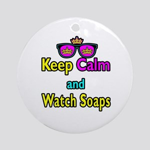 Crown Sunglasses Keep Calm And Watch Soaps Ornamen