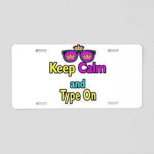 Crown Sunglasses Keep Calm And Type On Aluminum Li