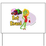 Lot Lizard 2013 Yard Sign
