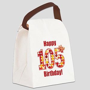 Happy 105th Birthday! Canvas Lunch Bag