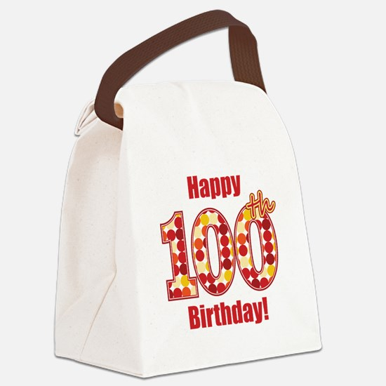 Happy 100th Birthday! Canvas Lunch Bag