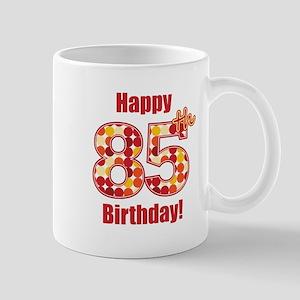 Happy 85th Birthday! Mug