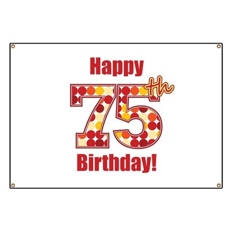 Happy 75th Birthday Banner