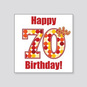 Happy 70th Birthday! Sticker