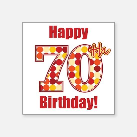 Happy 70th Birthday! Sticker