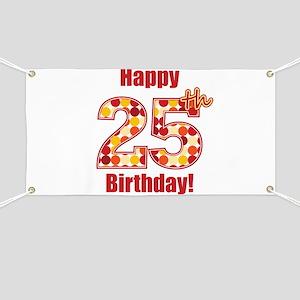 Happy 25th Birthday! Banner