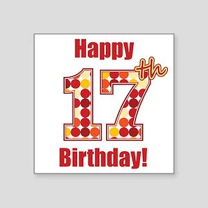 Happy 17th Birthday! Sticker