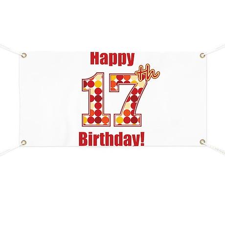 Happy 17th Birthday Banner