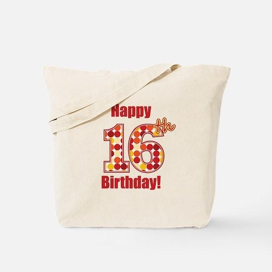 Happy 16th Birthday! Tote Bag