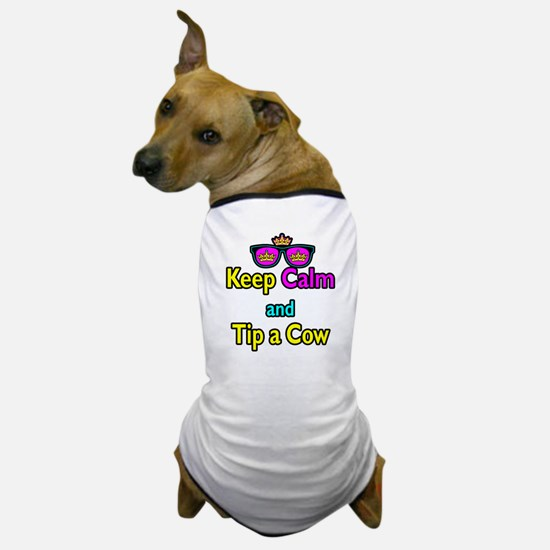 Crown Sunglasses Keep Calm And Tip a Cow Dog T-Shi